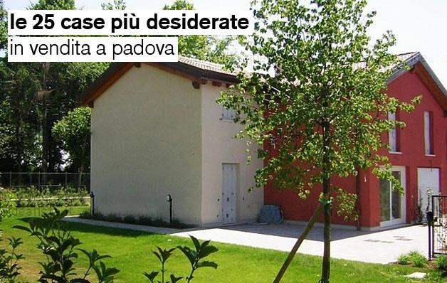 Le 25 case pi desiderate in vendita a padova e provincia for Case in vendita padova