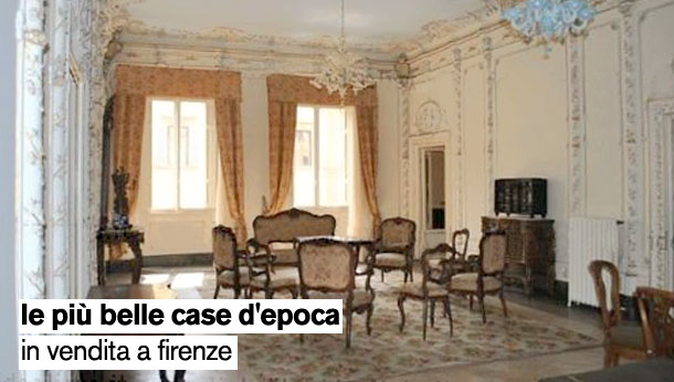 Le pi belle case d 39 epoca in vendita a firenze e provincia for Case d epoca