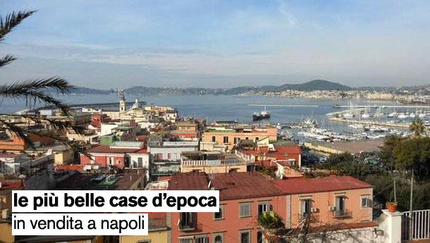 Le pi belle case d 39 epoca in vendita a napoli idealista news for Case d epoca