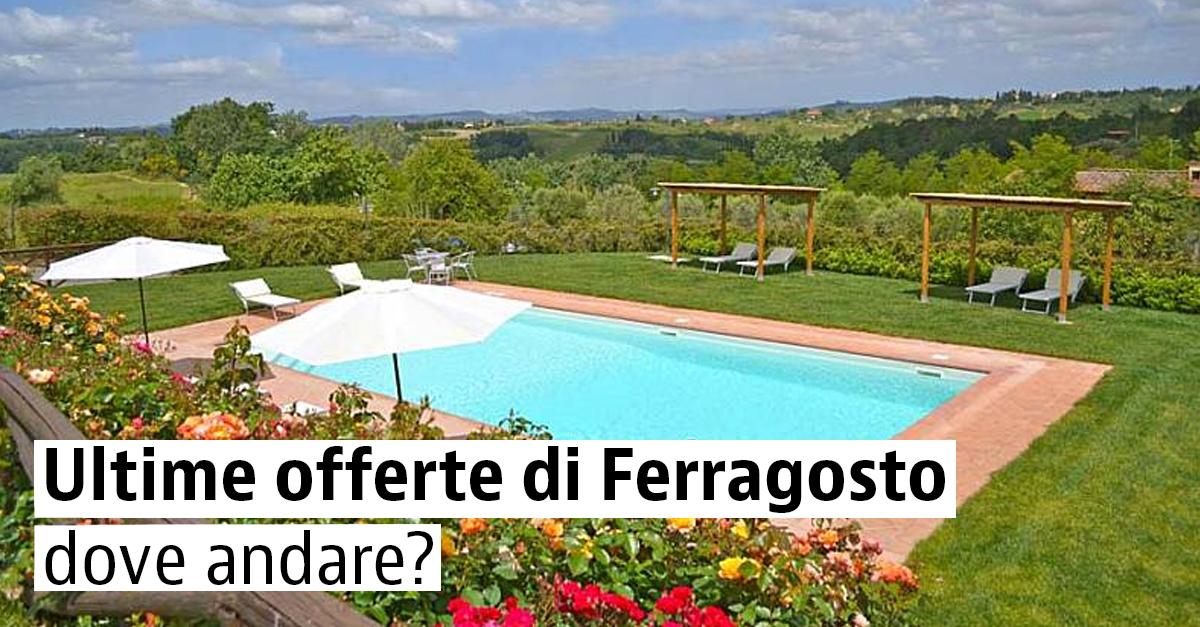 Case vacanza last minute a Ferragosto