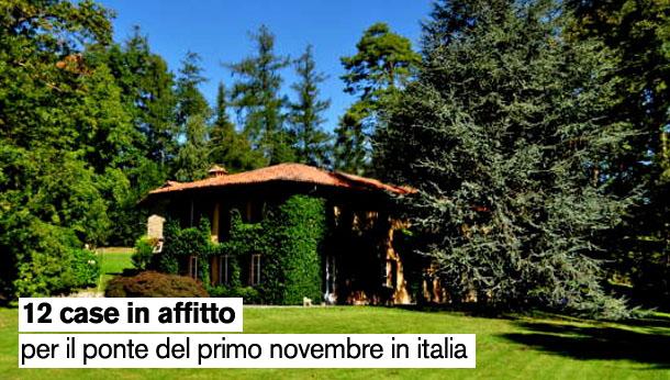 Le migliori case in affitto per il ponte del primo for Vacanze a novembre in italia