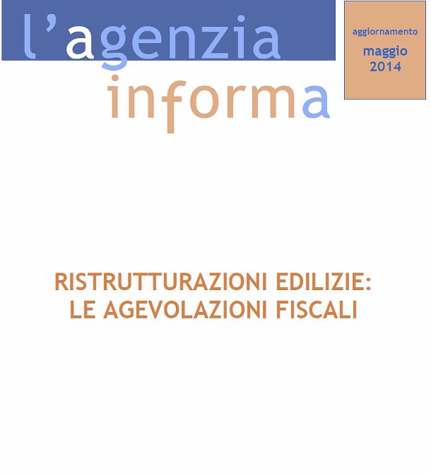 Detrazioni fiscali ristrutturazioni tutte le informazioni for Detrazioni fiscali ristrutturazione 2017 agenzia delle entrate