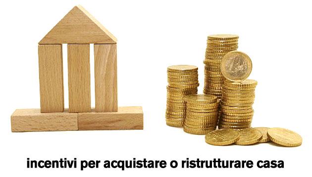Tutte le agevolazioni per acquistare o ristrutturare casa for Ristrutturare casa in economia