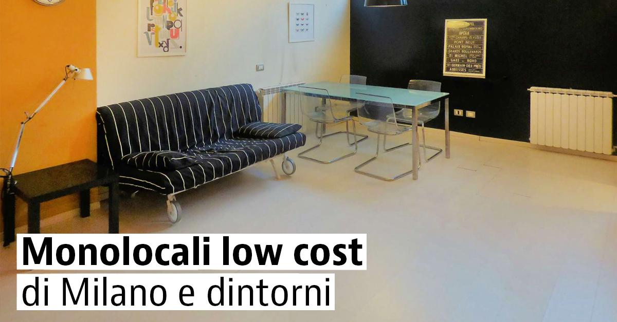 Monolocali low cost di Milano e dintorni