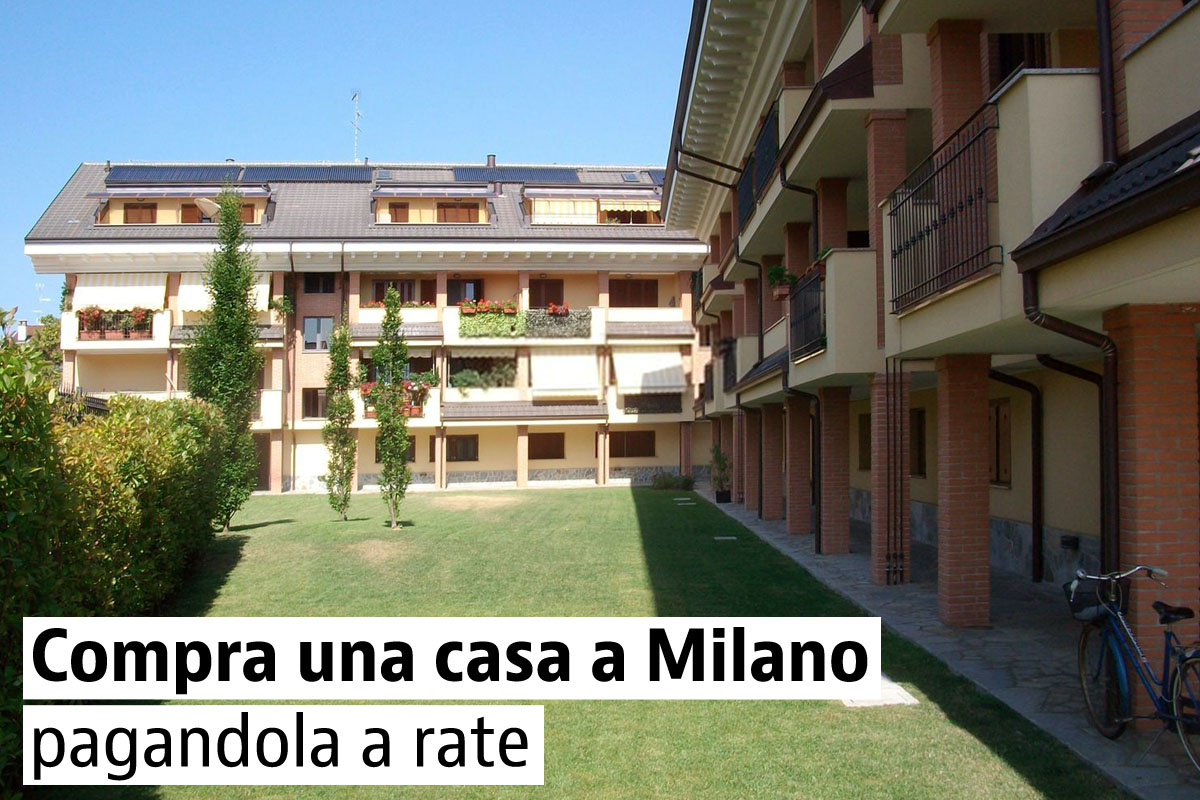 Case in vendita a Milano con l'opzione dell'affitto con riscatto