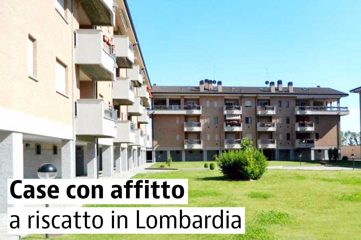 Le Case Più Economiche Della Lombardia In Affitto Con Riscatto