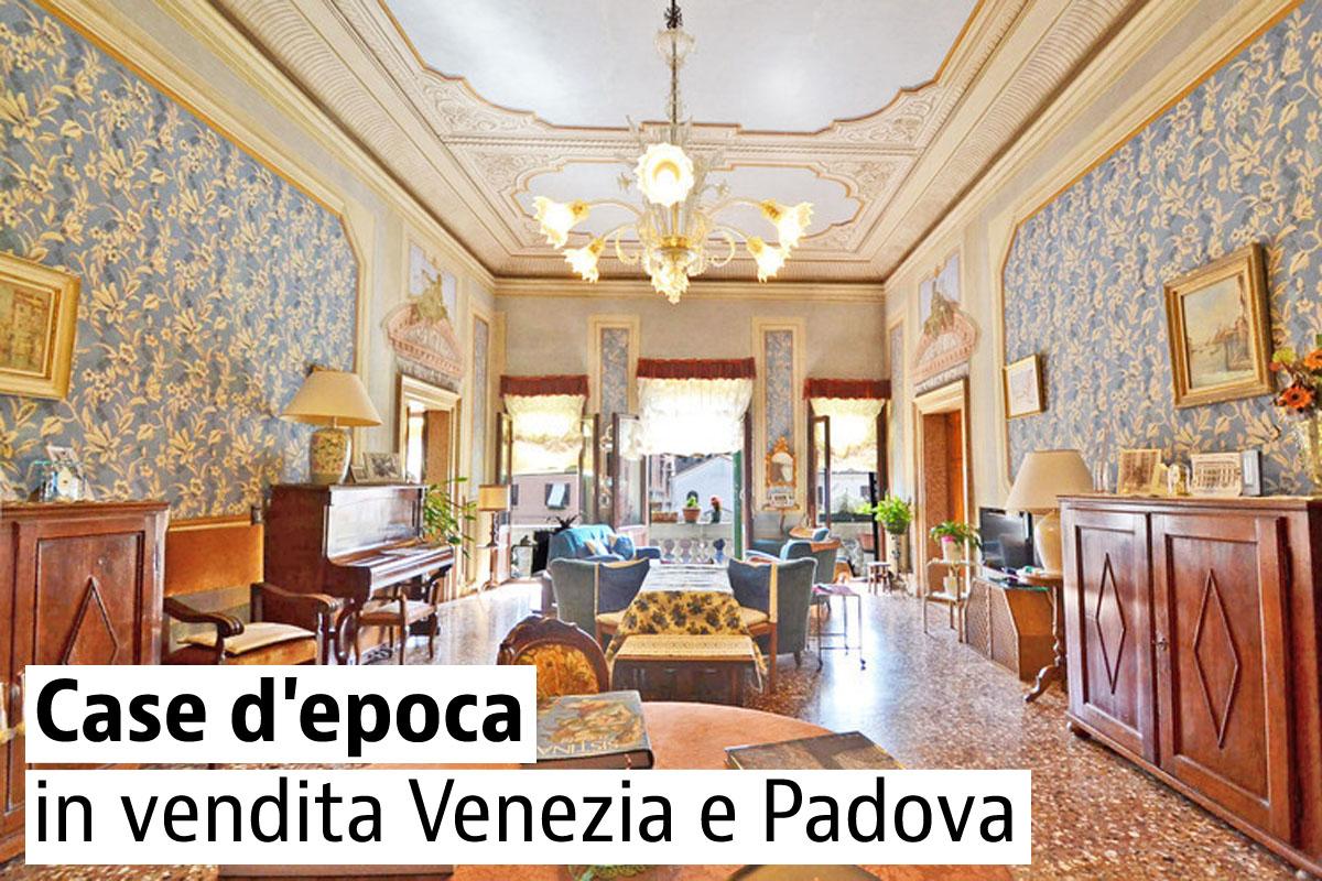 Le più belle case d'epoca in vendita a Venezia e Padova