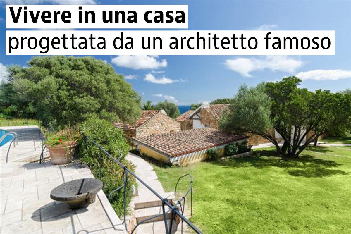 Vivere in una casa progettata da un architetto famoso