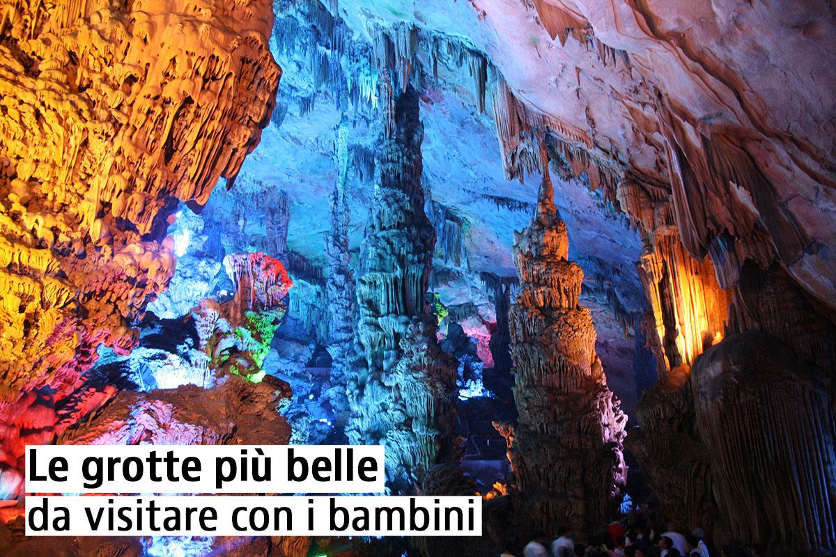 Le grotte più belle da visitare con i bambini