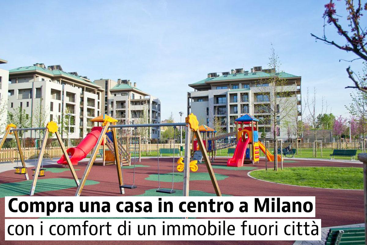 Vivere in centro a Milano e godere di tutti i confort di una casa fuori città