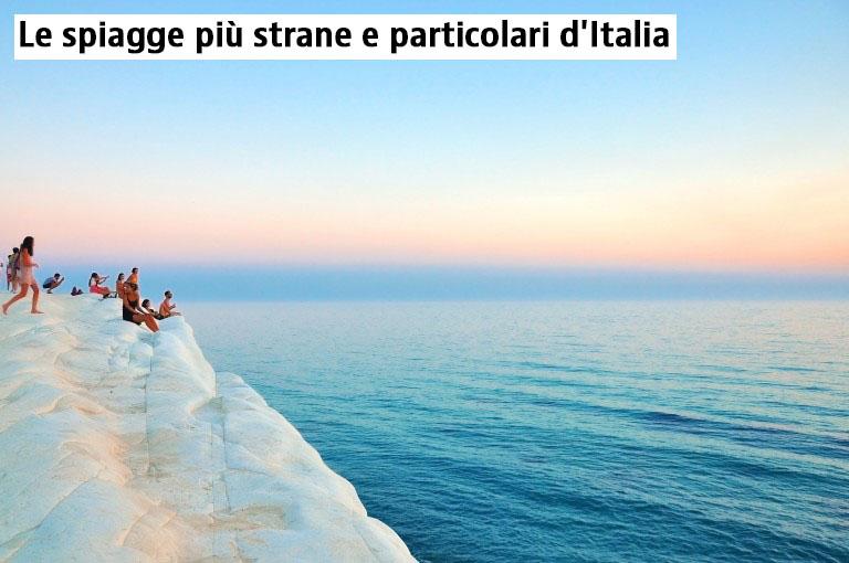 Le spiagge più strane e particolari d'Italia
