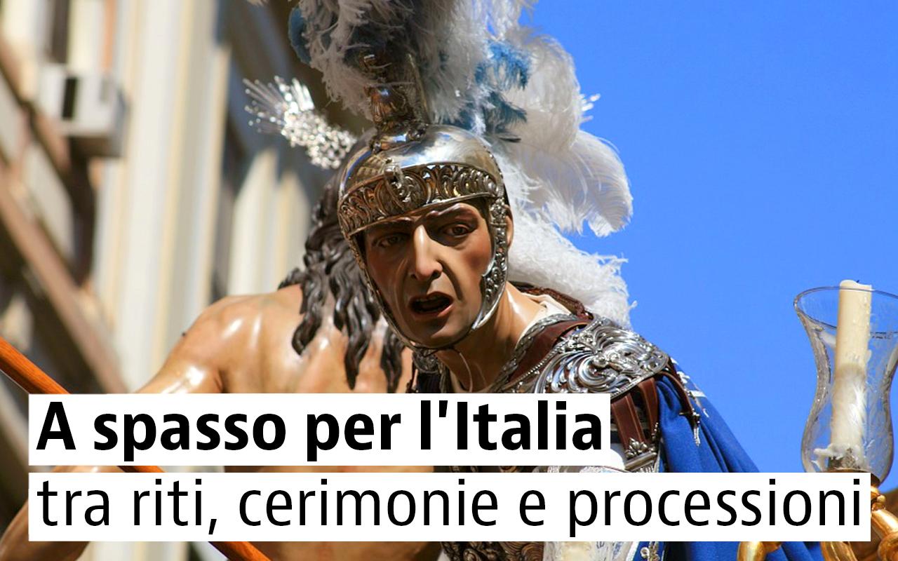 Le celebrazioni pasquali più belle d'Italia