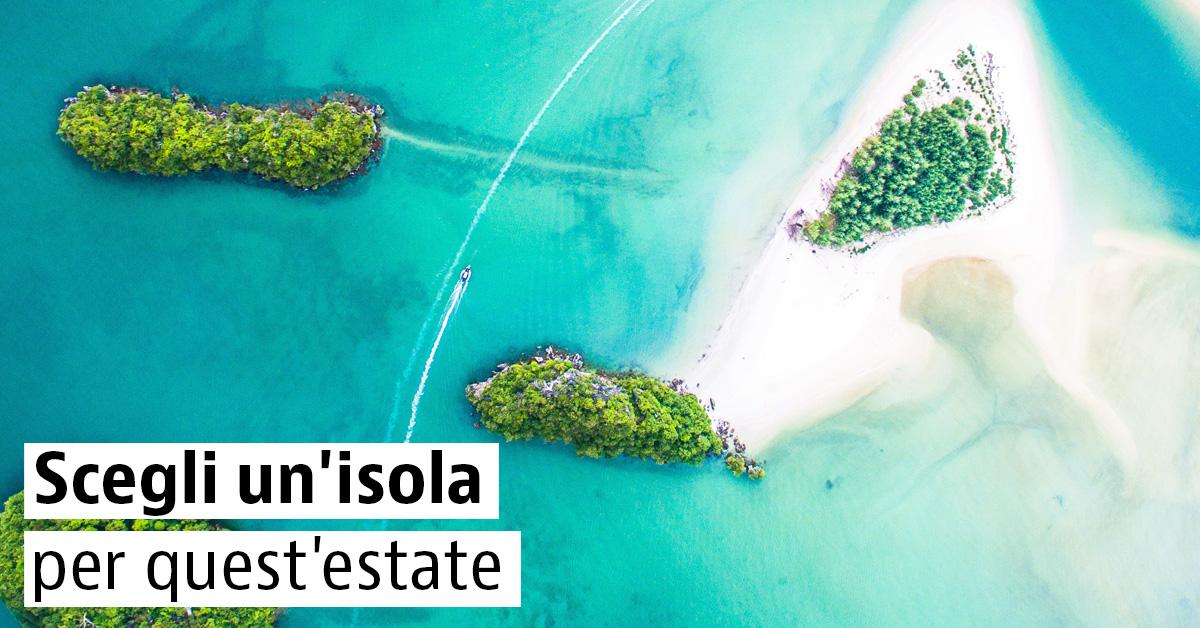 6 isole paradisiache in Italia, Spagna e Portogallo