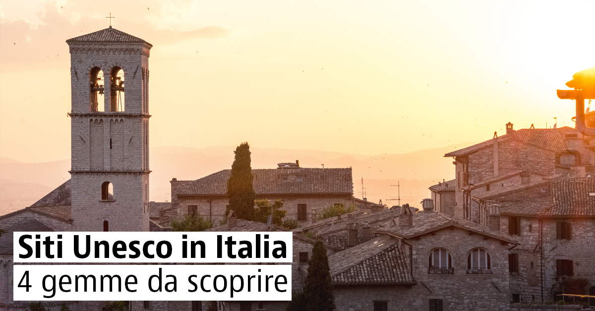 4 città italiane patrimonio dell'Unesco