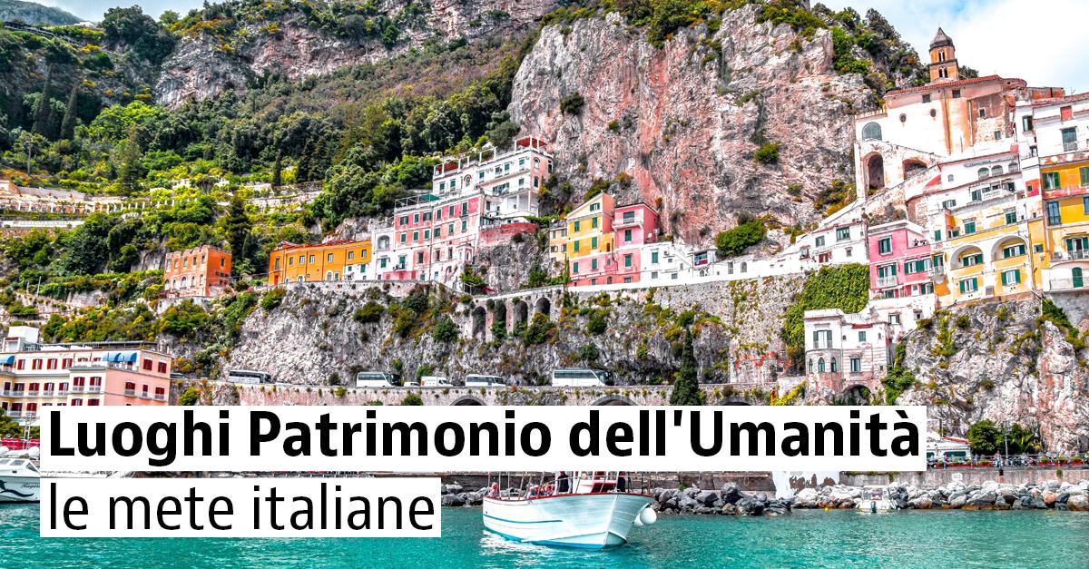 5 fantastici luoghi UNESCO in Italia