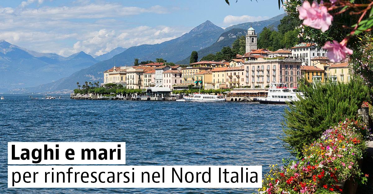 5 località del Nord Italia per inaugurare l'estate