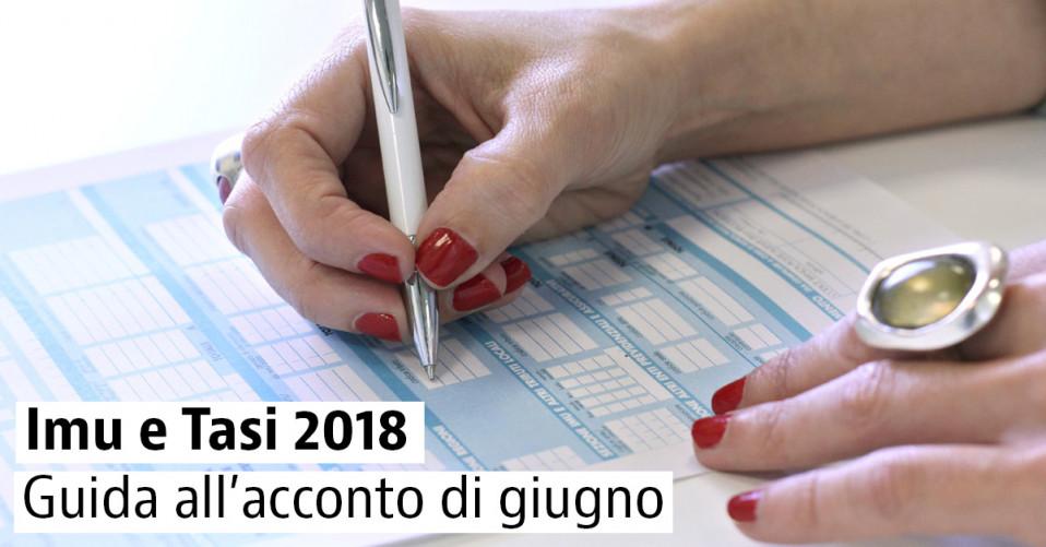 Imu E Tasi 2018: Tutto Sul Pagamento Della Prima Rata Di Giugno