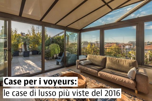 Le case di lusso più viste del 2016 e ancora in vendita