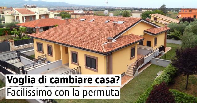Voglia di cambiare casa? Più facile con la permuta!