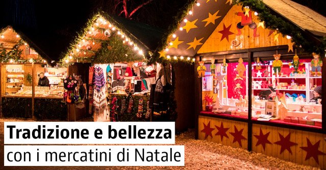 Guida ai Mercatini di Natale 2018 in Italia