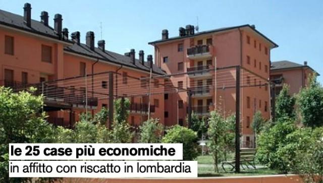 Le 25 case pi economiche della lombardia in affitto con for Case con affitto a riscatto